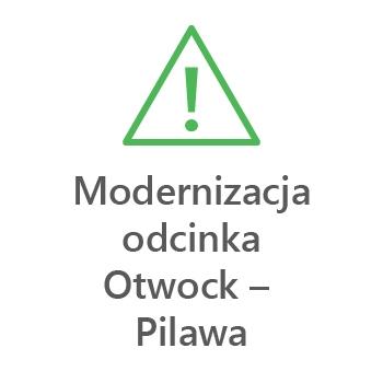 Modernizacja odcinka Otwock - Pilawa
